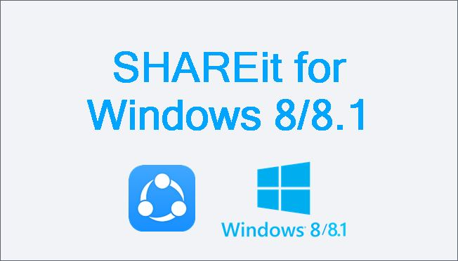 shareit for pc windows 8.1 free download full version with key